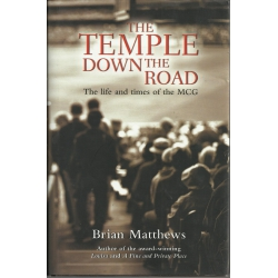 The Temple Down The Road: The Life & Times of the MCG (2003)
