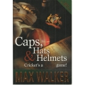 Caps, Hats and Helmets  Cricket's a Funny Game! SIGNED BY MAX WALKER #2