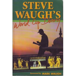 World Cup Diary by Steve Waugh SIGNED